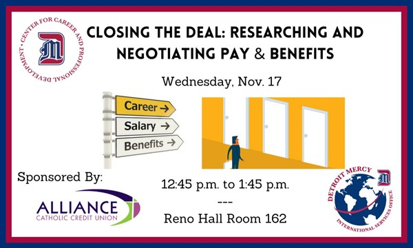 Closing the Deal: Researching and Negotiating Pay & Benefits