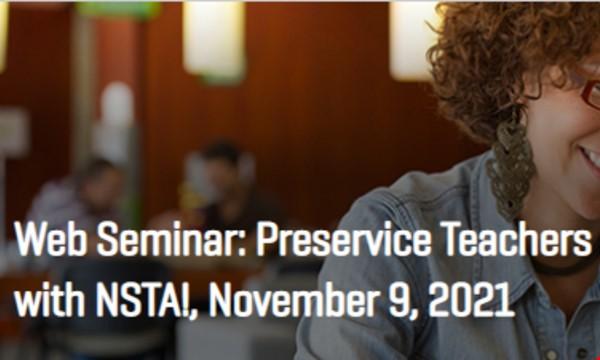 Webinar: Preservice Teachers- Engae with NSTA!