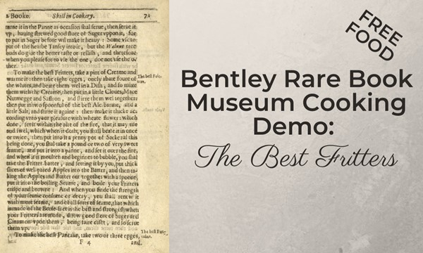 Cooking Demo: Bentley Rare Book Museum The Best Fritters