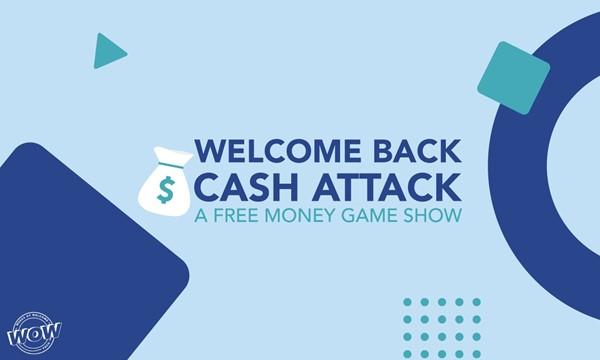 Welcome Back Cash Attack: A Free Money Game Show