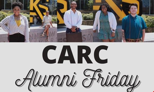 CARC Alumni Friday